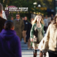 Heidi Siegell - Us Lonely People